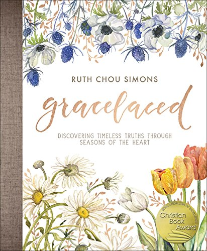 GraceLaced: Discovering Timeless Truths Through Seasons of the Heart from Harvest House Publishers