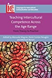 img - for Teaching Intercultural Competence Across the Age Range: From Theory to Practice (Volume 32) (Languages for Intercultural Communication and Education (32)) book / textbook / text book