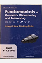 Fundamentals of Geometric Dimensioning and Tolerancing Using Critical Thinking Skills Paperback
