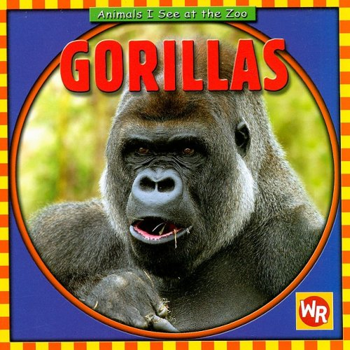 Gorillas (Animals I See at the Zoo) ebook
