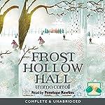 Frost Hollow Hall | Emma Carroll