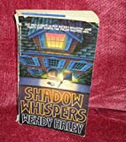 Shadow Whispers, Wendy Haley, 0821737503