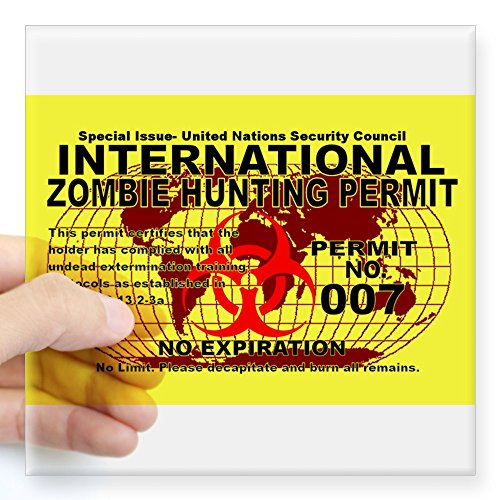 """CafePress - International Zombie Hunting Permit Sticker - Square Bumper Sticker Car Decal, 3""""x3"""" (Small) or 5""""x5"""" (Large)"""
