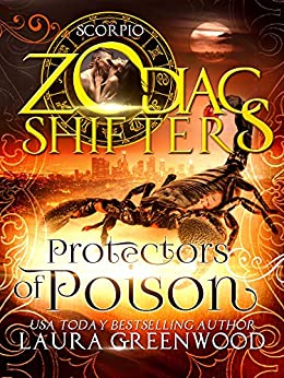 Protectors of Poison Forgotten Gods Zodiac Shifters Laura Greenwood