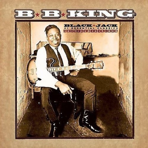 B.B. King - Black Jack 21 Essential Classics - Zortam Music