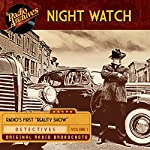 Night Watch, Volume 1 |  Radio Archives