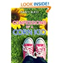 Confessions of a Corn Kid