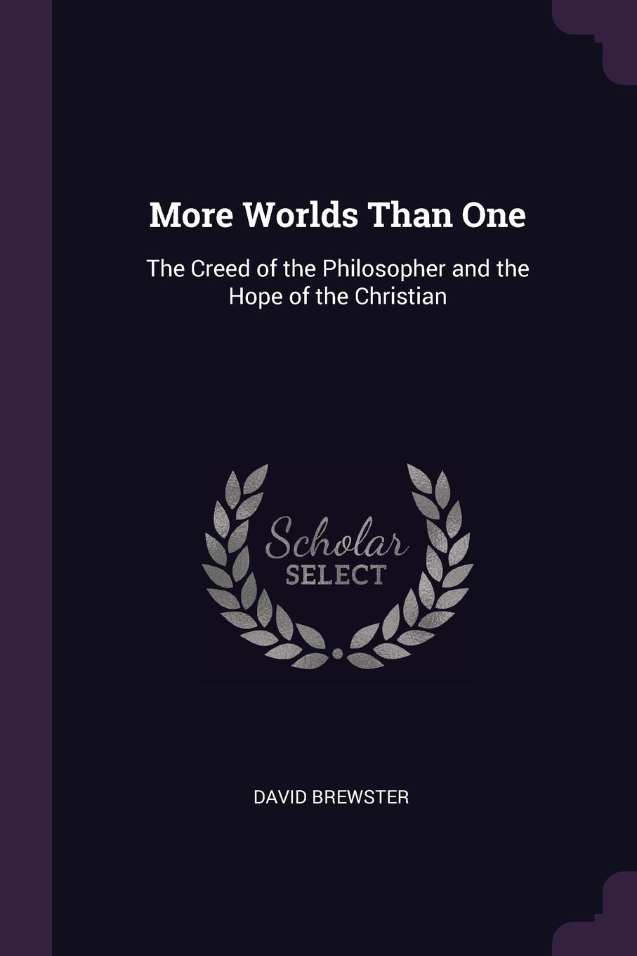 Download More Worlds Than One: The Creed of the Philosopher and the Hope of the Christian PDF