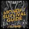 Monday Survival Guide