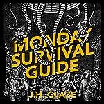 Monday Survival Guide | J. H. Glaze