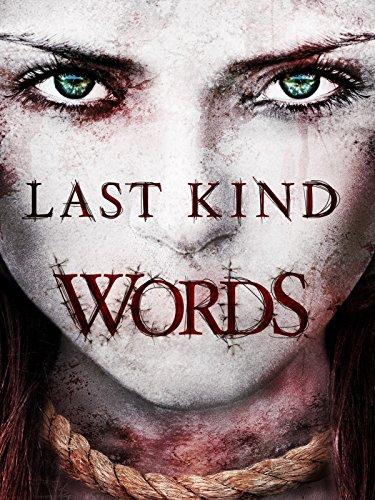 Last Kind Words Film