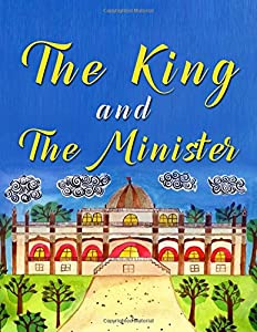 The King And The Minister (Volume 1)