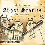 Ghost Stories, Volume One | M. R. James