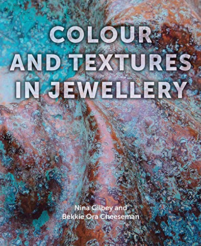 Colour and Textures in Jewellery