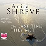 The Last Time They Met | Anita Shreve