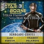 Renegade Genius: Star Borne 3 | Lars Bergen,Sharon Delarose