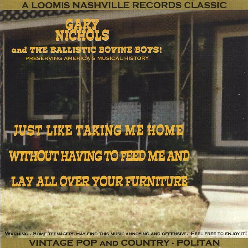 Just Like Taking Me Home Without Having to Feed Me and Lay All Over Your Furniture (Nashville Furniture)