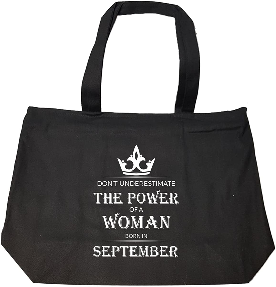 Tote Bag With Zip Dont Underestimate The Power Of A Woman Born In.september