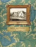 By Bill Bryson - At Home (Illustrated Edition): A short history of private life (Illustrated edition)