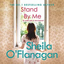 Stand by Me Audiobook by Sheila O'Flanagan Narrated by Caroline Lennon