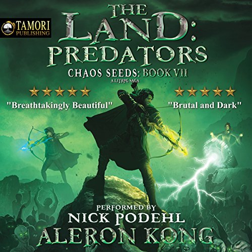 The Land: Predators: A LitRPG Saga: Chaos Seeds, Book 7 cover