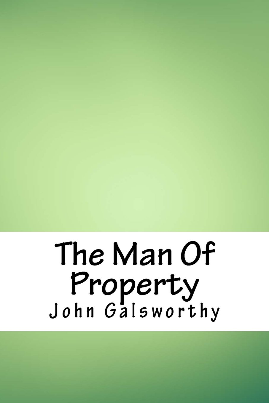 Download The Man Of Property PDF
