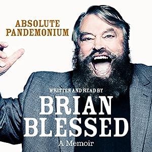 Absolute Pandemonium: The Autobiography Audiobook