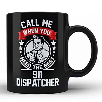Amazon.com | 911 Dispatcher Funny Gift for Men Coffee Mug ...