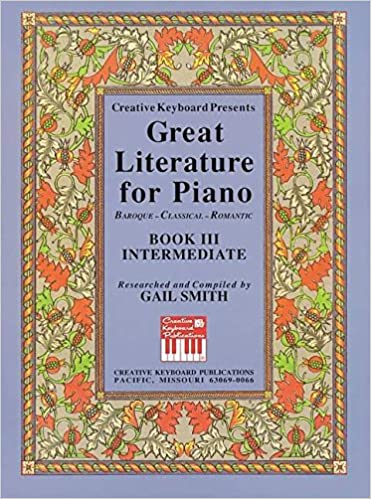 Varaa espanja ilmaiseksi Mel Bay presents Great Literature for the Piano Book 3 Intermediate PDF RTF DJVU 1562227998