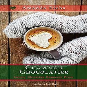 Champion Chocolatier Audiobook