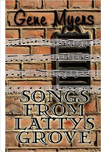 Book Songs from Lattys Grove by Gene Myers (2010-06-23)