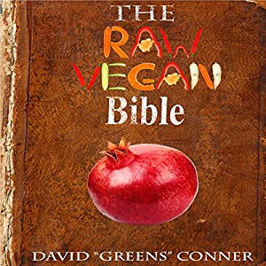 The Raw Vegan Bible Hörbuch