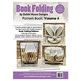 Debbi Moore Book Folding Pattern Book Volume 4 - Home Friend Brother Sist