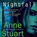 Nightfall Audiobook by Anne Stuart Narrated by Evan Harris
