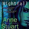 Nightfall Audiobook by Anne Stuart Narrated by Evan Harris