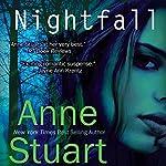 Nightfall | Anne Stuart