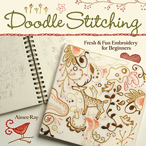 (Doodle Stitching: Fresh & Fun Embroidery for Beginners)