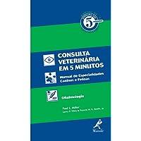 Manual de consulta veterinária em 5 minutos: Manual De Especialidades Caninas E Felinas