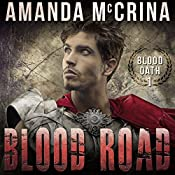 Blood Road | Amanda McCrina