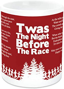Gone For a RUN Twas The Night Before The Race Ceramic Mug