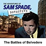 Sam Spade: The Battles of Belvedere |  Various Authors
