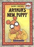 Arthur's New Puppy, Marc Brown, 0316119490