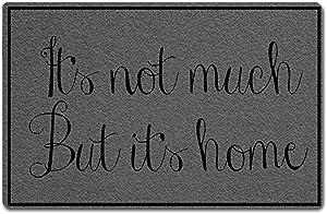 Eprocase Doormat Rubber Backing Door Mat Outdoor/Indoor Non-Slip Entrance Door Mat Home Decor Mat Floor Mats Gate Pad, 23.6 x 15.7 Inches, It's Not Much But It's Home