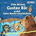 Gustav Bär erzählt Gute-Nacht-Geschichten Hörbuch von Tilde Michels Gesprochen von: Jochen Striebeck