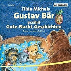 Gustav Bär erzählt Gute-Nacht-Geschichten