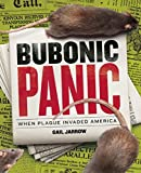 Bubonic Panic: When Plague Invaded America