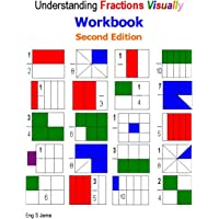 Understanding Fractions Visually Workbook Second Edition