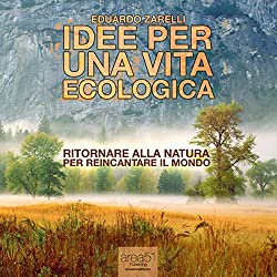 Idee per una vita ecologica [Ideas for an Ecological Life]