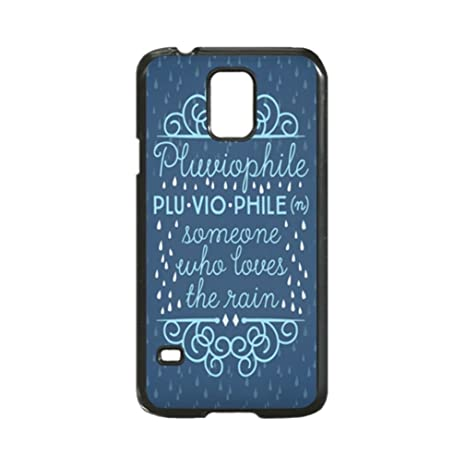 Pluviophile Definition Uniqued Pattern Design Hard Shell Back Case Cover For Samsung Galaxy S5 I9600