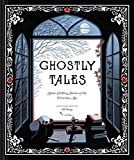 Image of Ghostly Tales: Spine-Chilling Stories of the Victorian Age